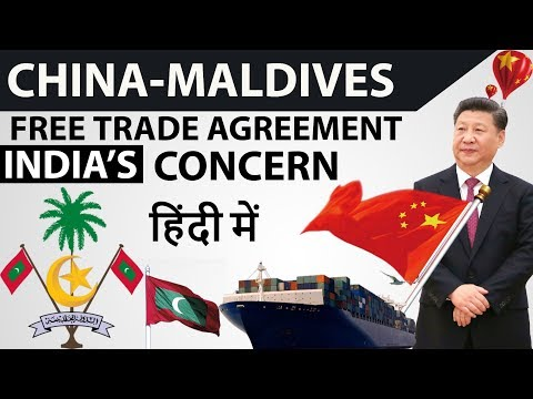 China Maldives Free Trade Agreement - India's loss and China's gain?