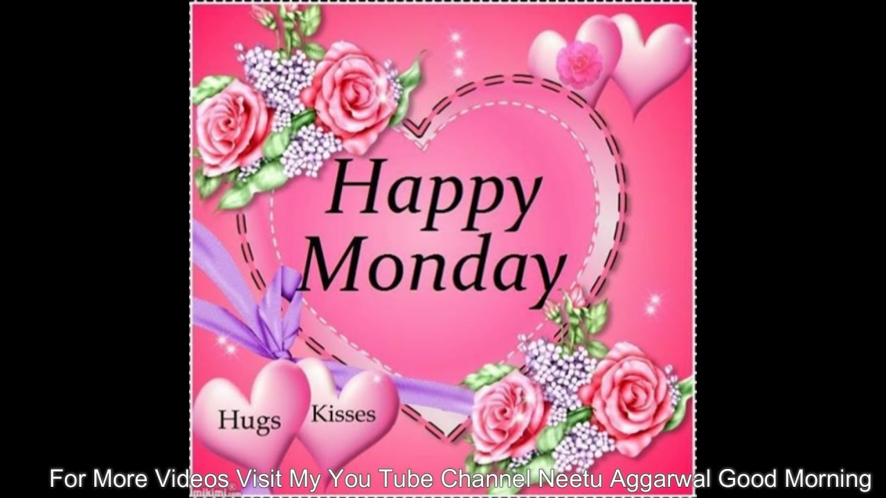 Happy mondaywishesgreetingssmssayingsquotese cardwallpapers happy mondaywishesgreetingssmssayingsquotese cardwallpapersgood morning whatsapp video m4hsunfo