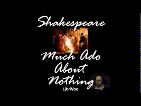 MUCH ADO ABOUT NOTHING - Full AudioBook - William Shakespeare