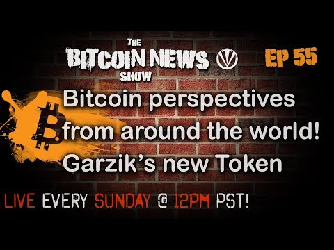 Bitcoin News #55 - Bitcoin around the World, Jeff Garzik Launches Token