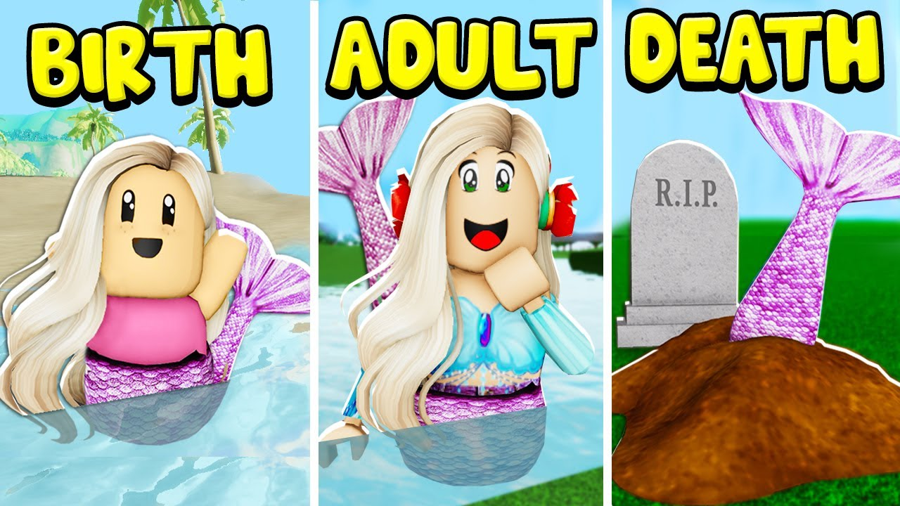Download Birth To Death The Mermaid! (Roblox)