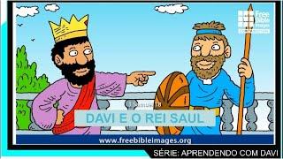 Davi e o rei Saul  (Série Aprendendo com Davi - aula 04)
