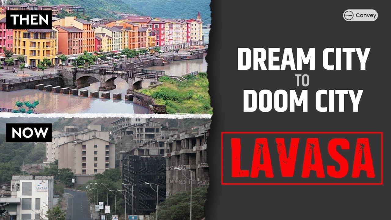 आखिर ऐसा क्या हुआ कि fail हो गया Lavasa project?