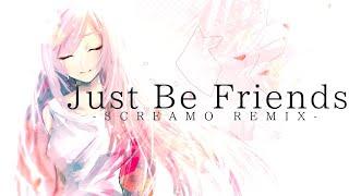 Just Be Friends -SCREAMO REMIX- feat.巡音ルカ / 書店太郎
