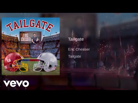Eric Chesser - Tailgate (Official Lyric Video)