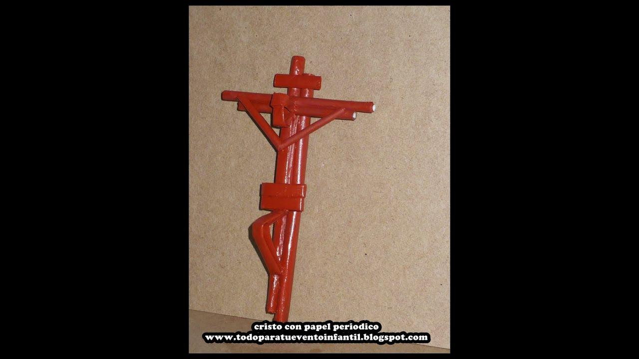 Manualidades reciclables cristo en la cruz con papel - Manualidades en papel ...