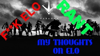PARAGON ELO MY THOUGHTS ABOUT ELO RANKING
