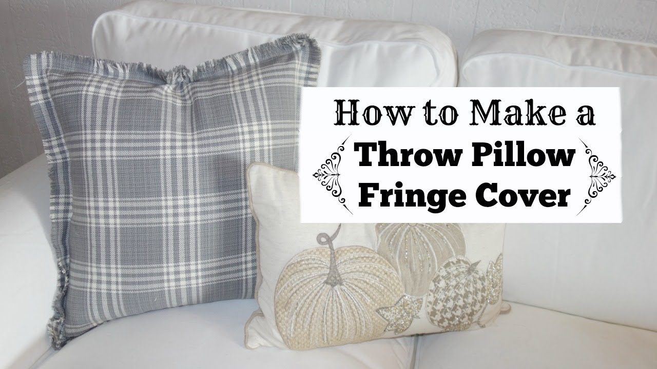 diy throw pillow how to make a fringed pillow cover youtube. Black Bedroom Furniture Sets. Home Design Ideas