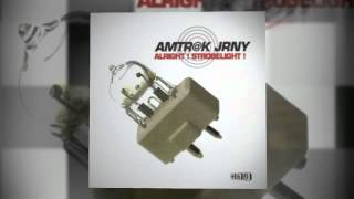 Amtr@k Jrny - Alright! Strobelight!  (Angelo Kortez Flash Dub)(Video Edit)