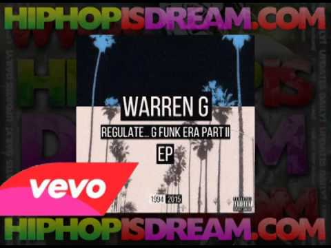 Warren G - Regulate G Funk Era, Part II EP [FULL ALBUM]