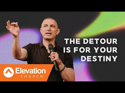 The Detour Is For Your Destiny | Pastor Tavner Smith