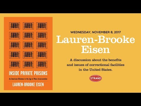 Lauren-Brooke Eisen | Inside Private Prisons