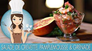 Recette : Salade de crevettes, pamplemousse et grenade