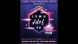 JSMU Idol Season 6 | JSMU Performing Arts Society | JSMU Student Council | Endynamo 5.0 |
