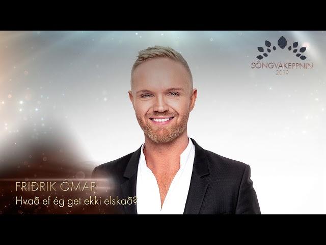 Friðrik Ómar - Hvað ef ég get ekki elskað?