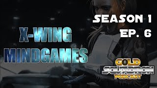 X wing Mind Games Pilot Season 1 Ep  6