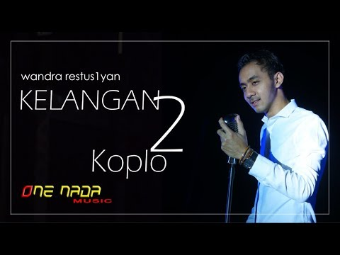 KELANGAN 2 - Wandra (Koplo Version) OFFICIAL