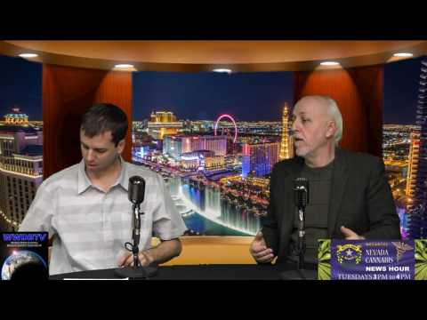 Nevada Cannabis News Hour Episode # 142 - 01/24/17