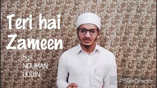Video Teri hai zameen tera aasman by-NOUMAN_ UDDIN | Dua | prayer | (unplugged) download MP3, 3GP, MP4, WEBM, AVI, FLV Oktober 2018