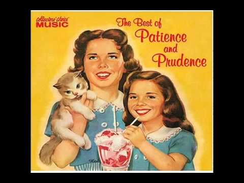 Patience And Prudence - Gonna Get Along Without Ya Now