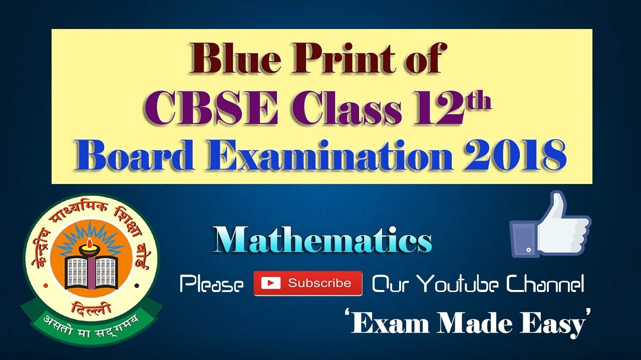 Blue print of cbse class 12th board examination 2018 structure and blue print of cbse class 12th board examination 2018 structure and pattern of cbse 12th exam 2018 malvernweather Image collections