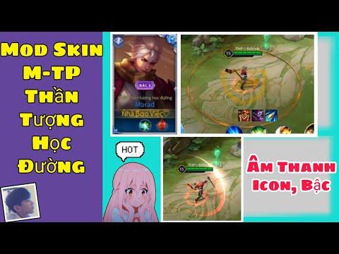 Mod Skin M-TP Thần Tượng Học Đường, icon, Bậc, Âm Thanh Mới Nhất Mùa 15