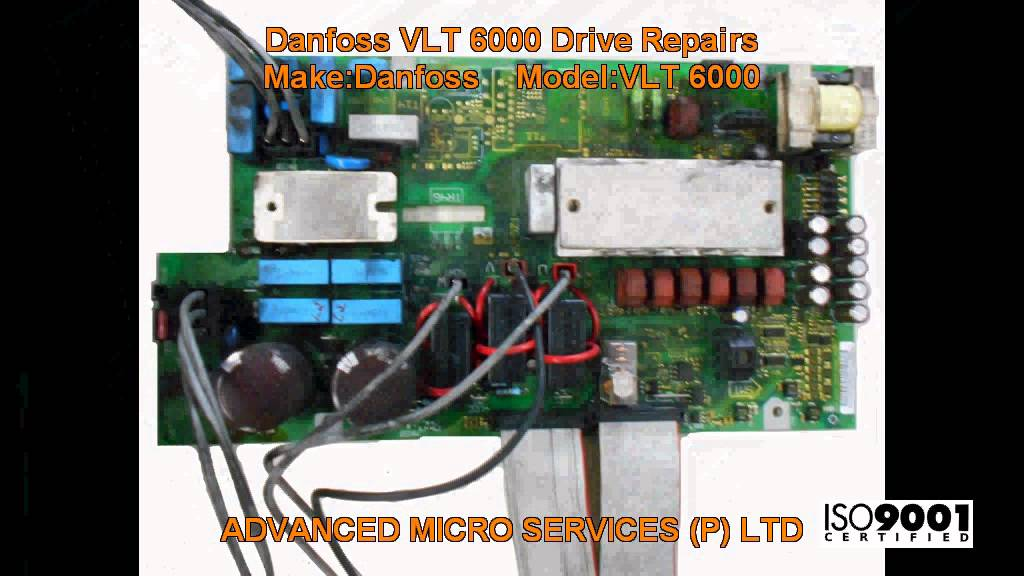 Danfoss Vlt 6000 Wiring Diagram Bmw E30 M40 Drive Repairs Advanced Micro Services Pvt Ltd Bangalore India