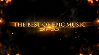 THE BEST EPIC MUSIC 2019 - 2020 | Trailer