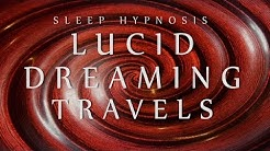 Sleep Hypnosis for Lucid Dreaming Travels (Spoken Voice Relaxation Sleep Music Meditation)