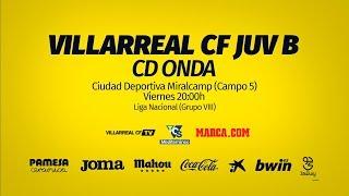 Villarreal CF Juvenil B vs CD Onda