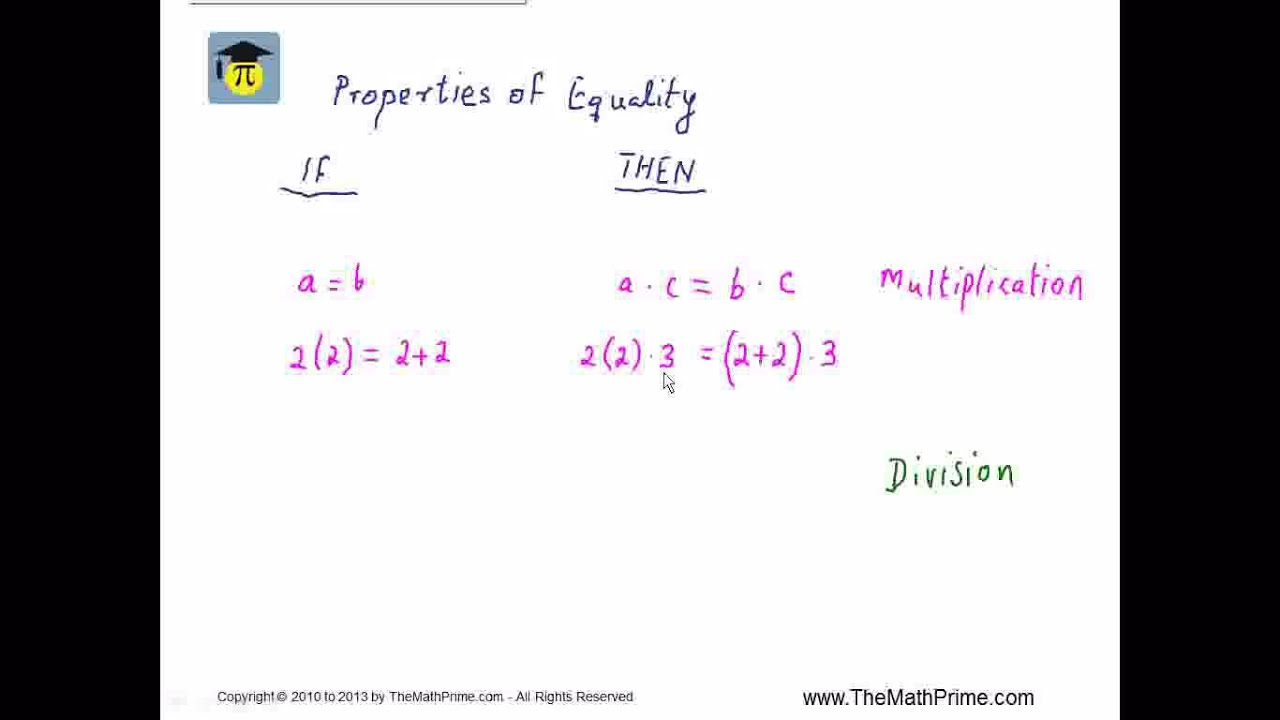 Properties of Equality 2 of 2 Multiplication, Division - YouTube