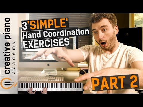 HAND INDEPENDENCE - 3 SIMPLE Hand Coordination Exercises (PART 2)