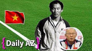 5 Sự thật thú vị về huấn luyện viên người Hàn Quốc Park Hang Seo.