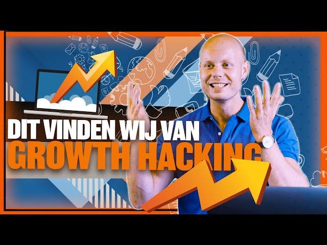 Growth Hacking: wat is het? Dit vinden wij ervan.