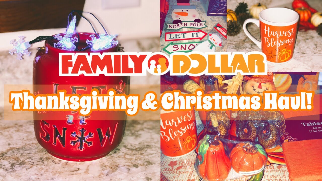 Family Dollar Christmas Hours.Family Dollar Holiday Haul Thanksgiving Christmas