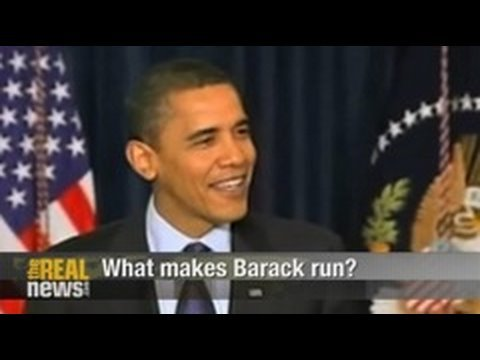 What makes Barack run?