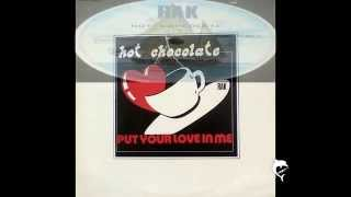 Hot Chocolate - PUT YOUR LOVE IN ME - 12