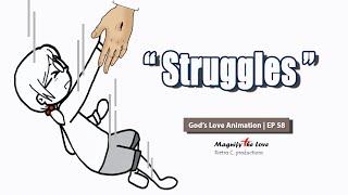 Struggles (Motivational Video) - God's Love Animątion   EP 58
