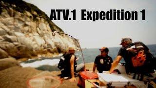 ATV.1 [ Expedition 1 ] 濱本国彦&北添貴行 ~遠征釣行の楽しみ方 高知編 Thumbnail