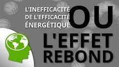EP 05: L'inefficacité de l'efficacité énergétique ou l'effet rebond