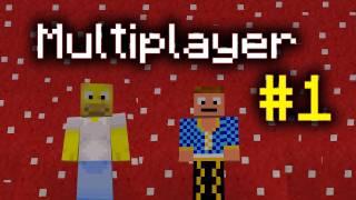 Multiplayerové dobrodružství #1...