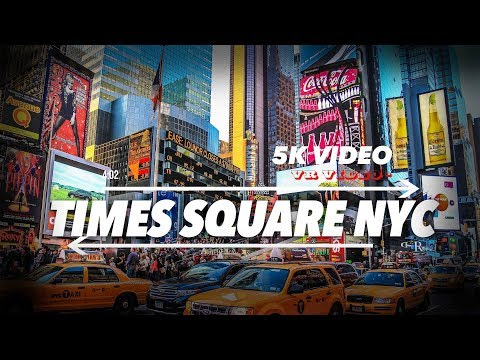EXTRA 5K 360 VR Video Times Square Manhattan New York Downto