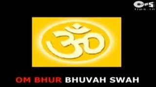 Gayatri Mantra by Alka Yagnik - Om Bhur Bhuvaha Swaha with Lyrics - Sing Along