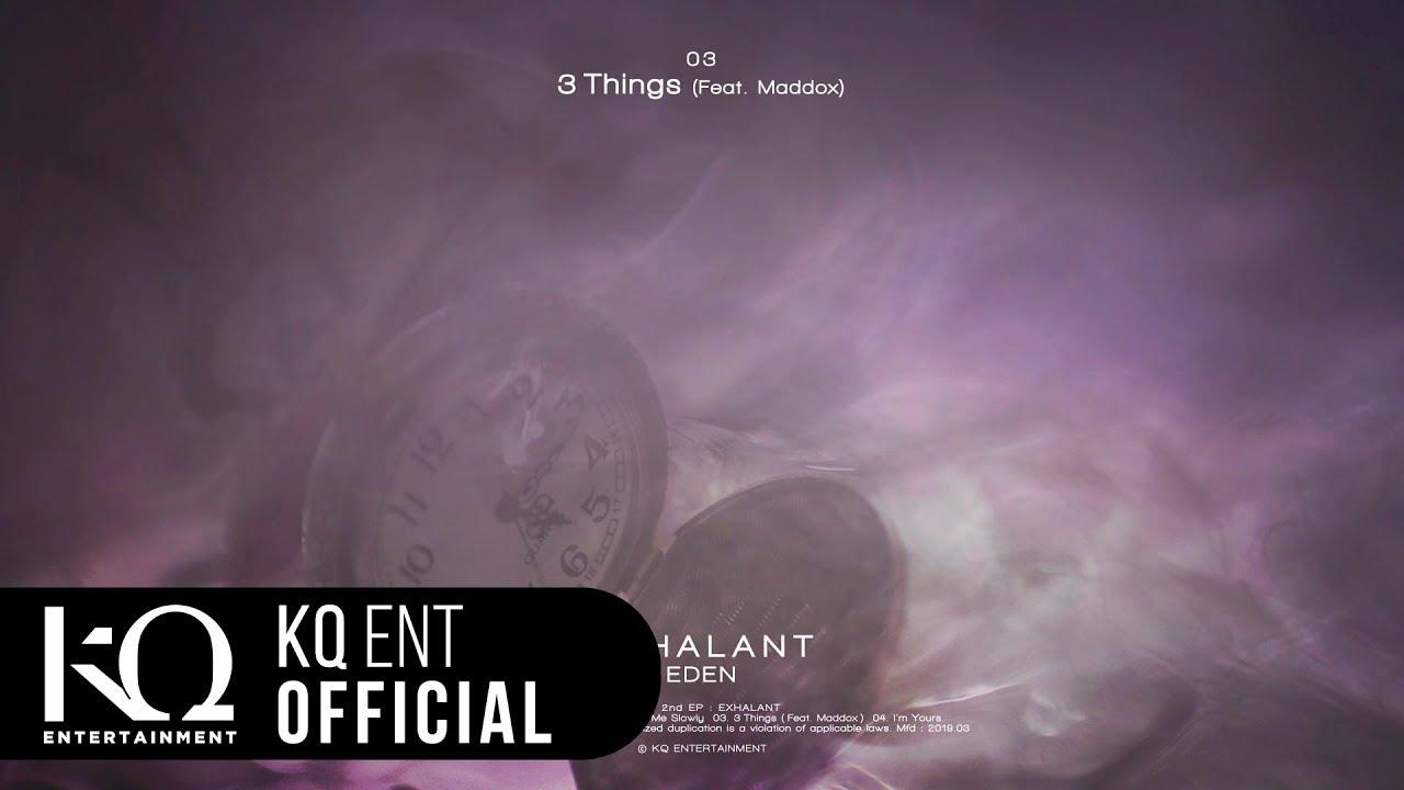 이든(EDEN) - '3 Things' (Feat. Maddox) (Lyric Video)