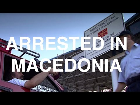 My Macedonian Arrest (Subtitled)