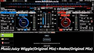 DJ귤 Mix Practice   Juicy Wiggle Original Mix + Rodeo Original Mix