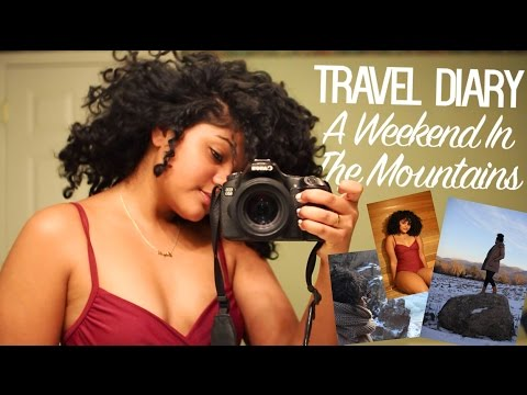 Travel Diary - A Weekend in the Mountains