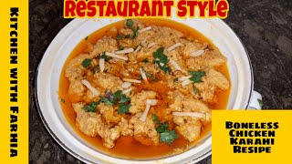 Boneless Chicken Karahi Recipe  Quick and Easy restaurant Style  Kitchen with Farhia
