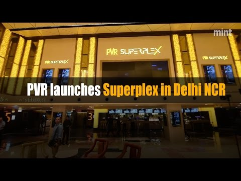 PVR launches Superplex in Delhi NCR