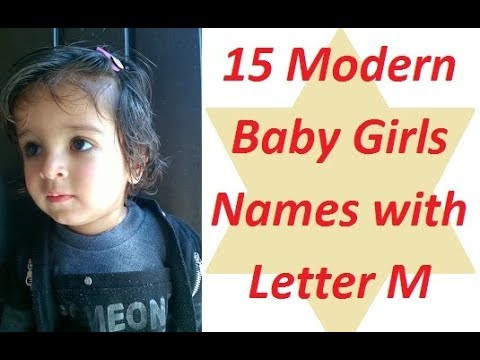 15 Modern Baby Girls Names with Letter M   YouTube